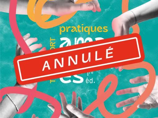 Annulation : Temps Fort Pratiques Amateures
