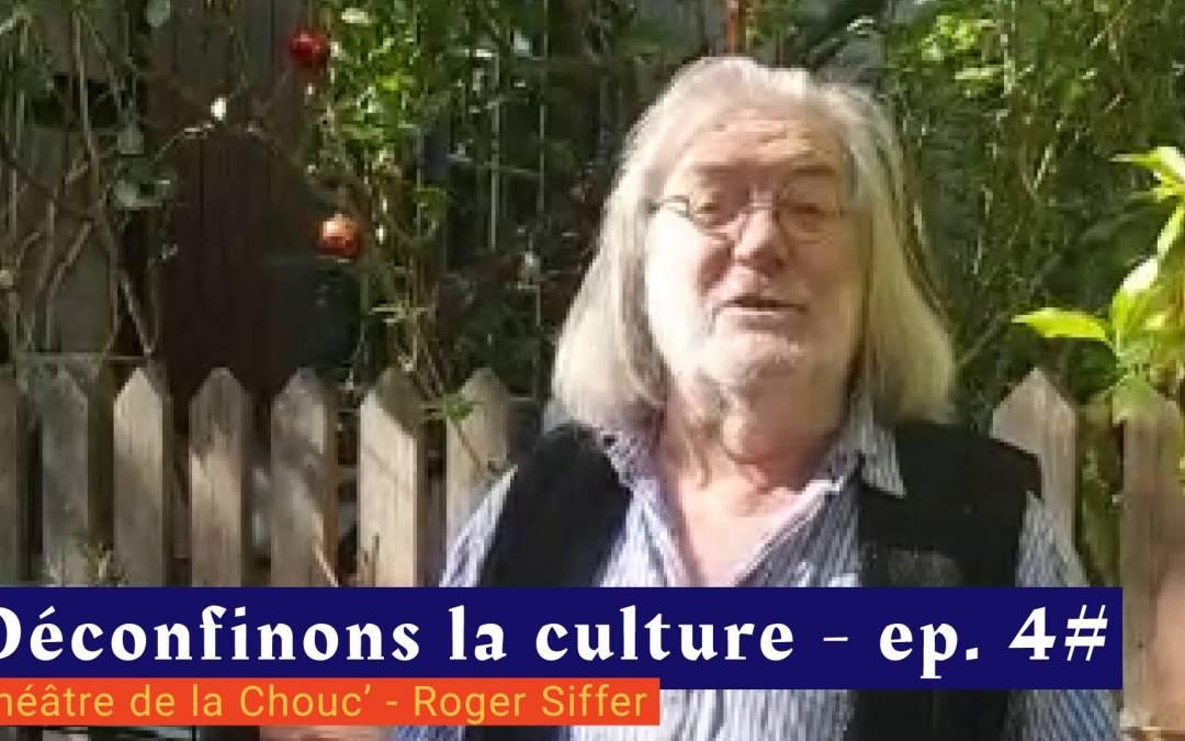 📹 Déconfinons la culture [EP 4#] – Interview – Théâtre de la Chouc'