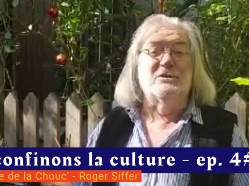 📹 Déconfinons la culture [EP 4#] – Interview – Théâtre de la Chouc'