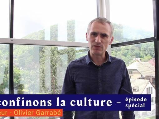 📹 Déconfinons la culture [EP Spécial#] – Interview – Directeur – Olivier Garrabe