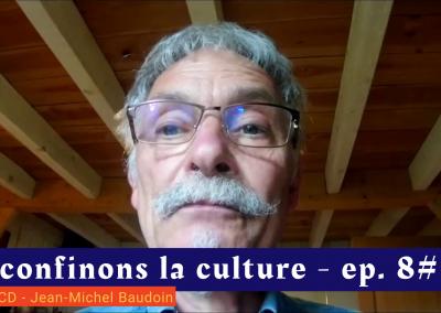 📹 Déconfinons la culture [EP 8#] – Interview –  Initial CD – Jean-Michel Baudoin