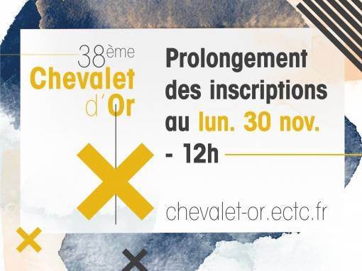 Prolongement des inscriptions au 38e Chevalet d'Or