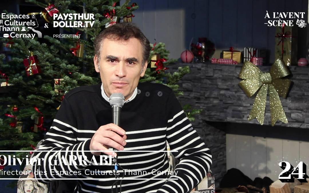 🌟 À l'Avent-scène [EP 24#] – Interview – Olivier GARRABÉ – directeur