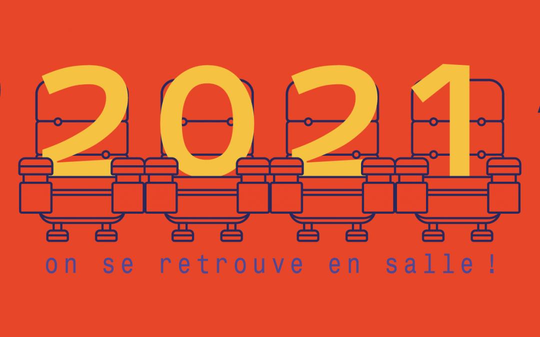 🎉 2021, on se retrouve en salle ! 🎉