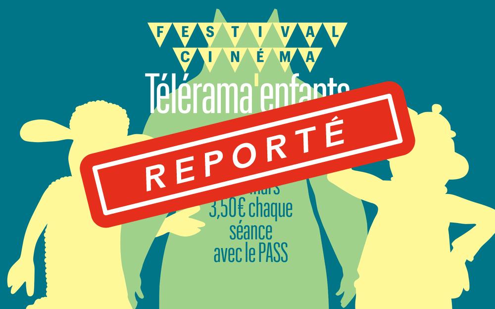 Festival Cinéma Télérama enfants 2021 [REPORTÉ]