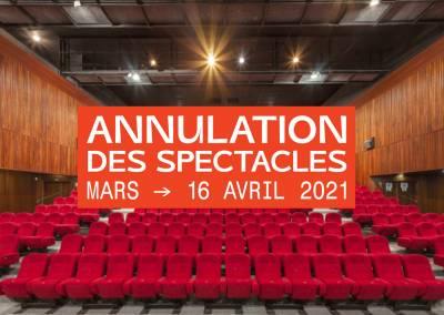 Communiqué : Annulation des spectacles de Mars au 16 Avril