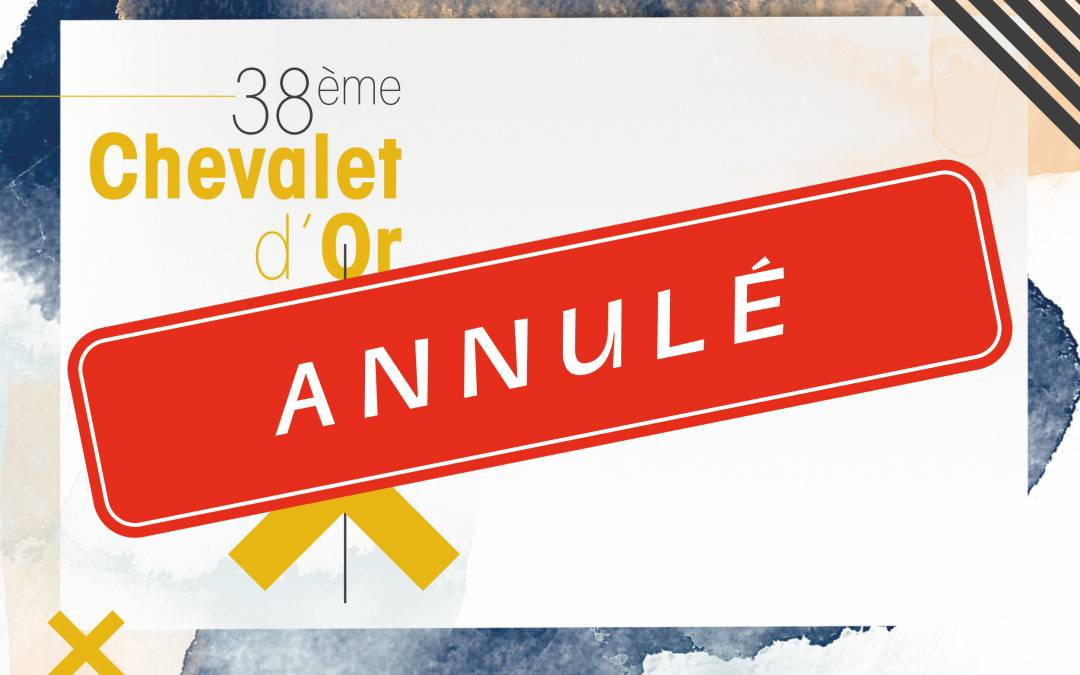 Annulation : 38e Chevalet d'Or
