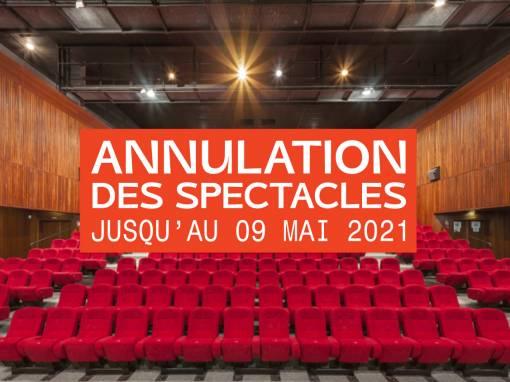 Communiqué : Annulation des spectacles jusqu'au 9 mai