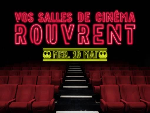 🎉 Communiqué : Vos salles de cinéma rouvrent le mer. 19 mai